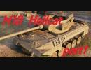 【WOT】戦車のために砲は鳴るpart1【M18 Hellcat】
