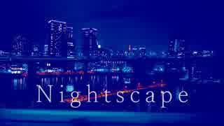 Nightscape/初音ミク