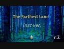 【オリジナル曲】The Farthest Land/EIKI【弾いてみた】