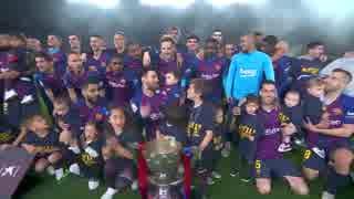優勝セレモニー付 《18-19ラ・リーガ:第35節》 バルセロナ vs レバンテ