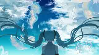 【初音ミク】青いキャンバス / ゆめあ【オリジナル】