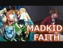 【MADKID】FAITH叩いてみた!〔クリタ〕