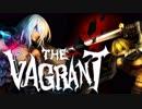 【The Vagrant】ルナティックノーポーション1【ゆっくり実況】