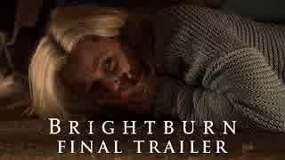 映画『Brightburn/ブライトバーン 恐怖の拡散者』予告編 #3