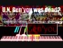 [BlackMIDI]U.N. Gen'you was dead?