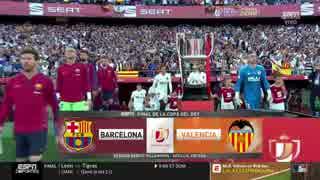 《コパ・デル・レイ18-19:決勝戦》 バルセロナ vs バレンシア