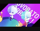 """【MMDアイナナ】MEZZO""""でLUVORATORRRRRY!"""