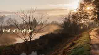 【東方自作アレンジ】End of Daylight