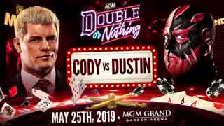 "【AEW】""Double or Nothing"" Cody vs Dustin Rhodes"