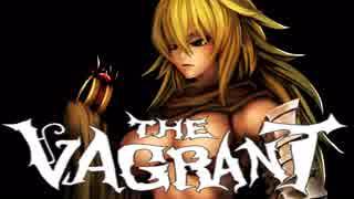 【The Vagrant】ルナティックノーポーション3【ゆっくり実況】