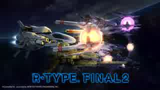 R-Type Final 2- Secnd Trailer