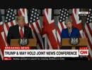 トランプ大統領とメイ首相が米英首脳会談後に記者会見を行う