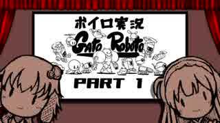 結月ゆかりのGato Robotoだニャー PART1【