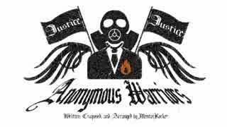 【巡音ルカ】Anonymous Warriors【オリジ