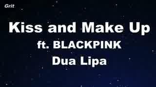 Kiss and Make Up - Dua Lipa & BLACKPINK Karaoke 【With Guide Melody】