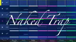 Naked Trap feat.GUMI