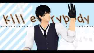 【血界MMD】kill everybody【S・A・S】
