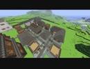 【Minecraft】あかりは過去の村を再建す part5