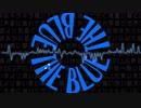 THE BLUE【アレンジVer.】