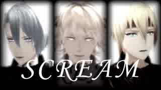 【MMD刀剣乱舞】SCREAM【山猫組】