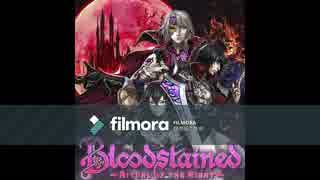 Bloodstained BGM 【Voyage of Promis】