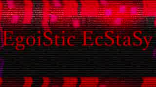 【ONE】EgoiStic EcStaSy【CeVIOオリジナル曲】