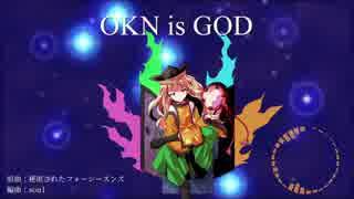【第11回東方ニコ童祭】OKN is GOD【東方自作アレンジ】