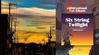 childrenloud -  遠くへ feat.初音ミク