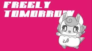 【ニッキーすげぇ】FREELY TOMORROW【人力Vocaloid】