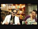 #107第『アンノとオザキとシンジのカノン…それは中2病のルフラン〜君は、エヴァンゲリオンというアニメを知っているかね?【完結編】スペシャル!!』