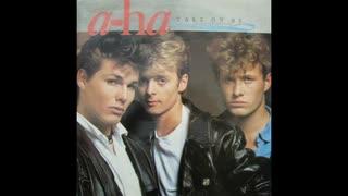 1984年10月19日 洋楽 「Take on Me」(a-ha)