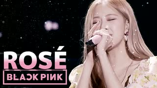 ROSÉ from BLACKPINK - LET IT BE ~ YOU