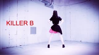 【るか】 KILLER B 踊ってみた