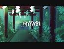 【和風トランス】MIYABI - A.SAKA