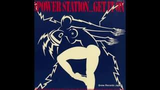 1985年04月29日 洋楽 「ゲット・イット・オン」(パワー・ステーション)