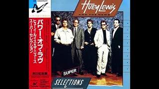 1985年07月03日 洋楽 「パワー・オブ・ラヴ」(ヒューイ・ルイス&ザ・ニュース)