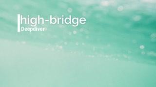 Deepdiver / high-bridge feat.巡音ルカ
