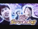 Slip Screaming