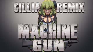 【GUMI】Machine Gun (cillia remix)