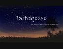 Betelgeuse/AJP feat.IA
