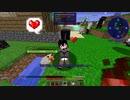 【Minecraft1.12.2】Reぼいちぇびうなめいかーずの日常8