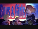 第90位:【MV】Boys & Girls / あらき×un:c×めいちゃん