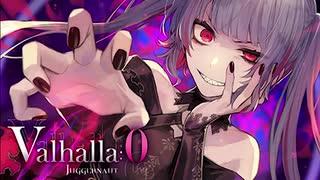 【Arcaea】Valhalla:0