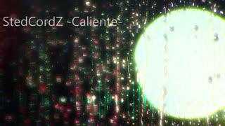【Dubstep】StedCordz - Caliente