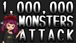 [東北きりたん] 1,000,000 MONSTERS ATTA