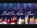 【アイドル部MMD】Build_Our_Machine(Remix) 【.LIVE】