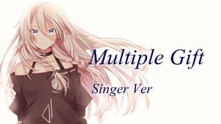 Multiple Gift 【Singer Ver】