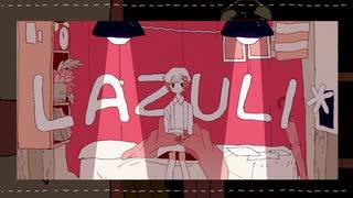 LAZULI*/初音ミク