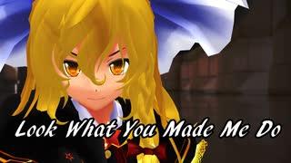 【固定カメラ】 霧雨魔理沙のLook What You Made Me Do 【1080p】