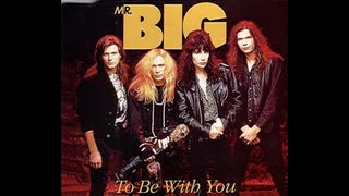 1991年12月21日 洋楽 「トゥ・ビー・ウィズ・ユー」(ミスター・ビッグ)